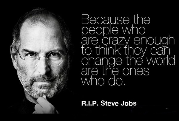 Crazy people change the world